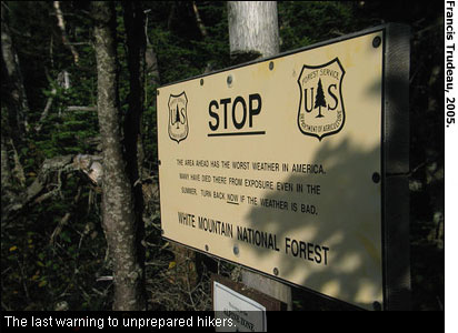The last warning to unprepared hikers. Photo from Francis Trudeau, 2005.