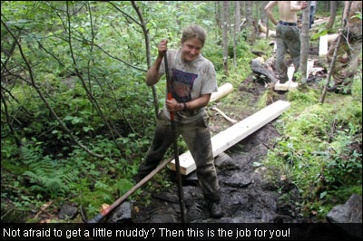 Not afraid to get a little muddy? Then this is the job for you!