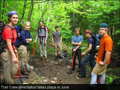 Trail Crew Orientation takes place in June.